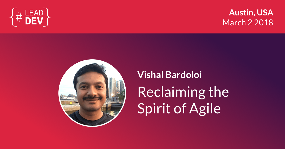 Lead Developer Austin - Vishal Bardoloi